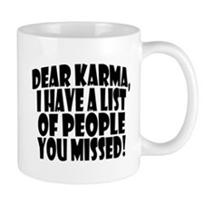 Dear Karma Mug Mugs
