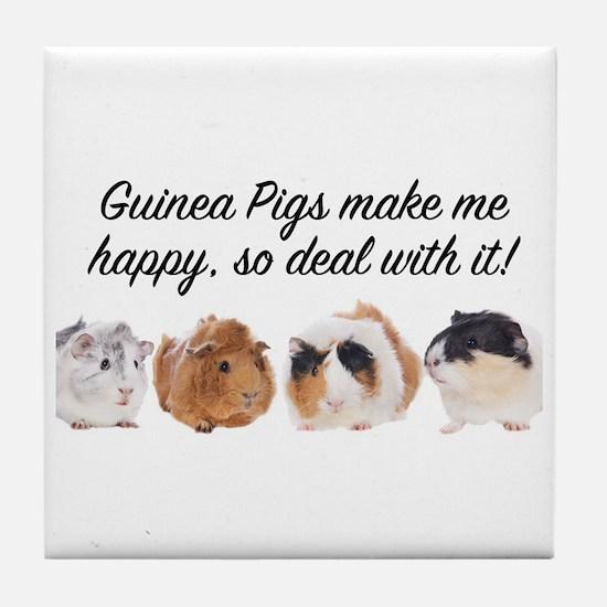 Guinea Pigs make me happy Tile Coaster