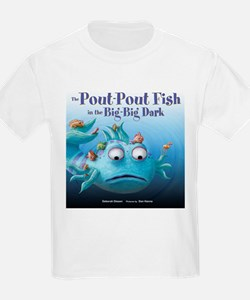 Pout pout fish t shirts cafepress for The pout pout fish in the big big dark
