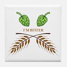 I'm Bitter Tile Coaster