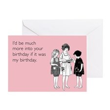 More Into Your Birthday Greeting Card
