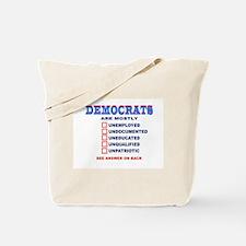 DEMS R DUMB Tote Bag