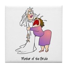 Funny Mother of the Bride Tile Coaster