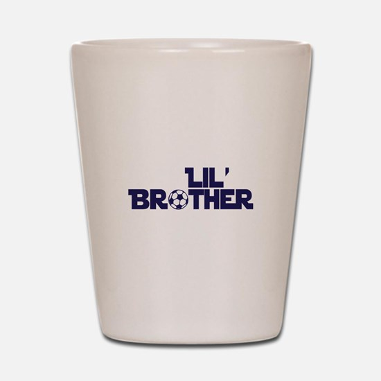 Lil' Brother Soccer Shot Glass