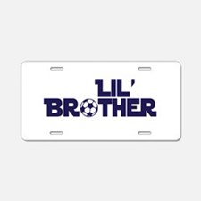 Lil' Brother Soccer Aluminum License Plate