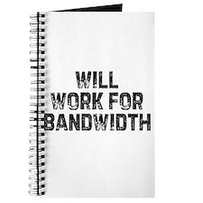 Will work for bandwidth Journal