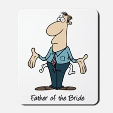 Funny Father of the Bride Mousepad