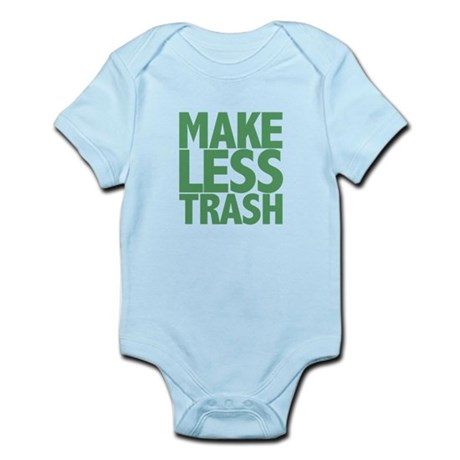 Make Less Trash Infant Bodysuit