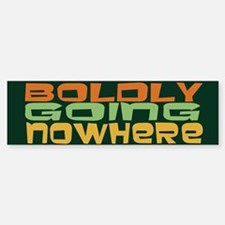 Boldly Going Nowhere Sticker (Bumper)