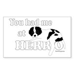 You Had Me at Herro Sticker (Rectangle)