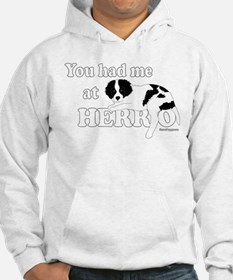 You Had Me at Herro Hoodie