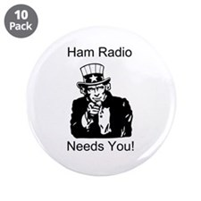 "Ham Radio Needs You! 3.5"" Button (10 pack)"