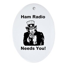 Ham Radio Needs You! Ornament (Oval)