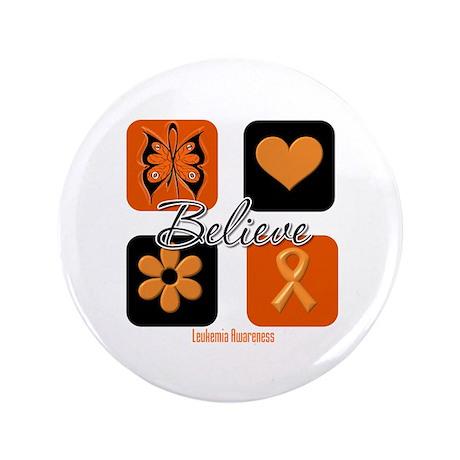 "Believe Leukemia Awareness 3.5"" Button"