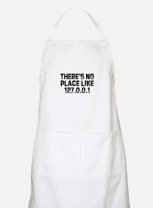 There's no place like 127.0.0 BBQ Apron