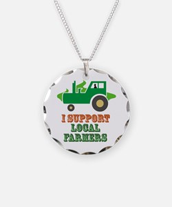 I Support Local Farmers Necklace