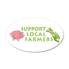 Support Local Farmers 22x14 Oval Wall Peel