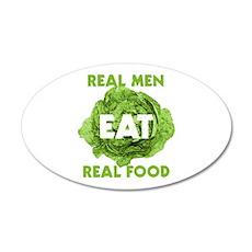 Real Men Eat Real Food 22x14 Oval Wall Peel
