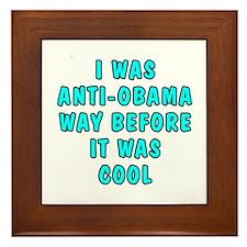 I was anti-Obama Framed Tile