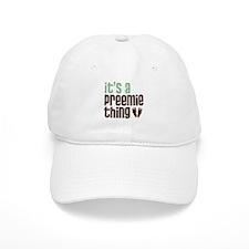 It's a Preemie Thing Baseball Cap