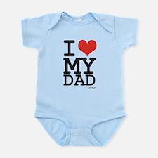 I LOVE MY DAD Infant Bodysuit