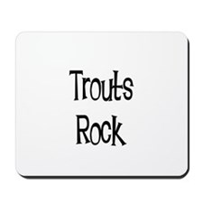 Trouts Rock Mousepad