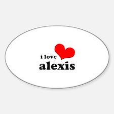 i love alexis Sticker (Oval)