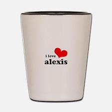 i love alexis Shot Glass