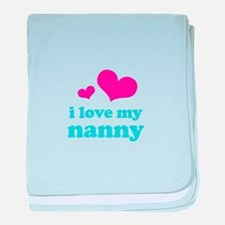i love my nanny (pink/blue) baby blanket