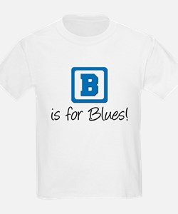 B Is For Blues T-Shirt