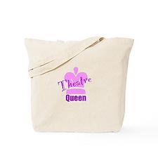 Theatre Queen Tote Bag