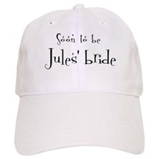 Soon Jules' Bride Baseball Cap