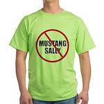 No More Mustang Sally Green T-Shirt