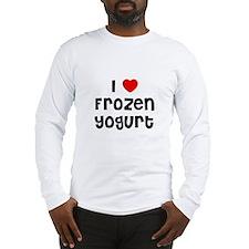 I * Frozen Yogurt Long Sleeve T-Shirt