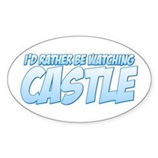 I'd Rather Be Watching Castle Decal