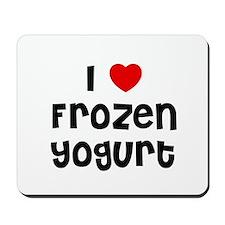 I * Frozen Yogurt Mousepad
