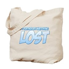 I'd Rather Be Watching Lost Tote Bag