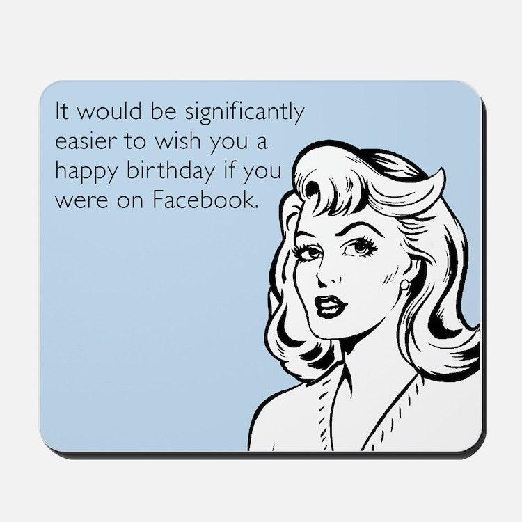 Happy Birthday on Facebook Mousepad