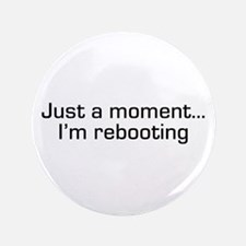 "I'm Rebooting 3.5"" Button"