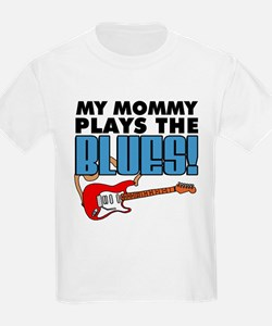 Mommy Plays The Blues T-Shirt