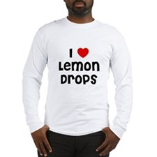 I * Lemon Drops Long Sleeve T-Shirt