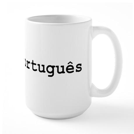 I Speak Portuguese Large Mug