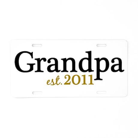 New Grandpa 2011 Aluminum License Plate