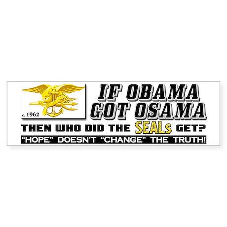 """If Obama Got Osama..."" Sticker"