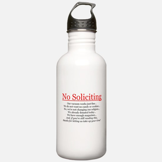 No Soliciting Water Bottle