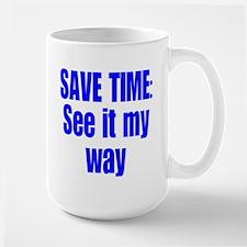 See it My Way Mug