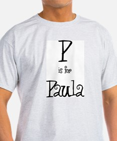 P Is For Paula Ash Grey T-Shirt