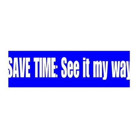 See it My Way 36x11 Wall Decal