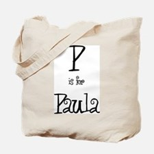 P Is For Paula Tote Bag