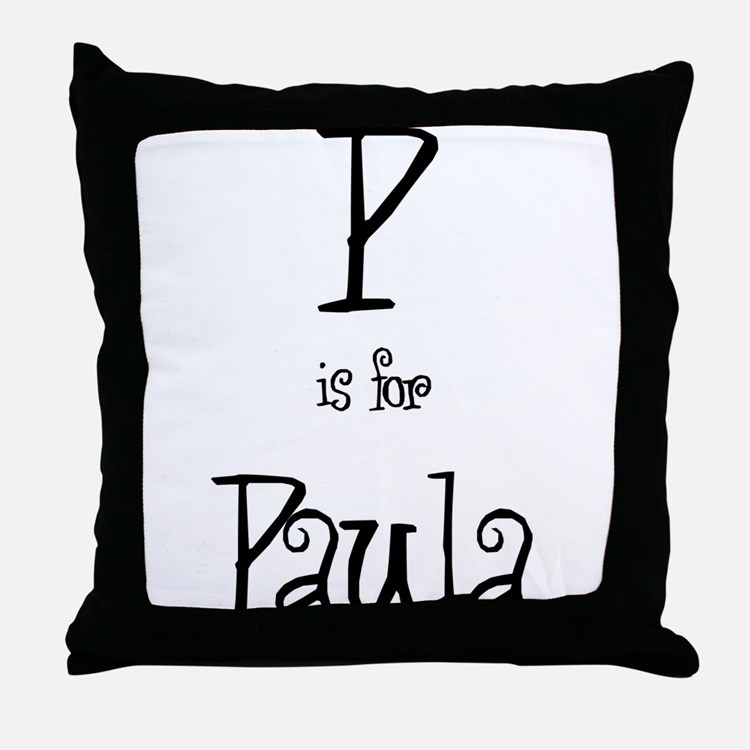 P Is For Paula Throw Pillow